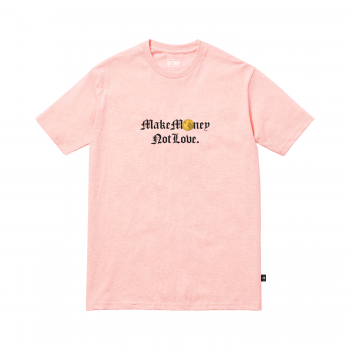 Make Money Not Love (Regular T-Shirt)