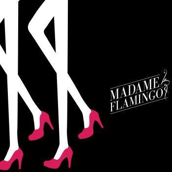 Madame Flamingo